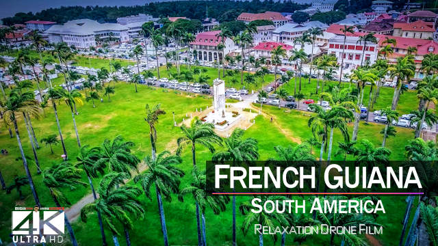 【4K】The Beauty of | «FRENCH GUIANA» | in 10 Minutes 2021 | Cinematic Wolf Aerial™ Drone Film