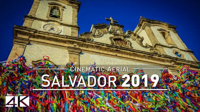 【4K】Drone Footage | SALVADOR da Bahia ..:: Brazil 2019