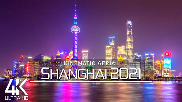【4K】Shanghai from Above | 上海 CHINA 2021 | Cinematic Wolf Aerial™ Drone Film