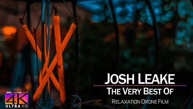 【4K】DRONE MUSIC TV VIDEO: | «The Best Tracks of JOSH LEAKE» |