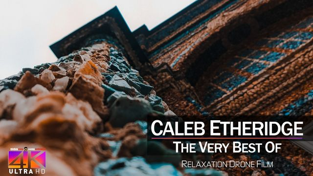 【4K】DRONE MUSIC TV VIDEO: | «The Best Tracks of CALEB ETHERIDGE» |