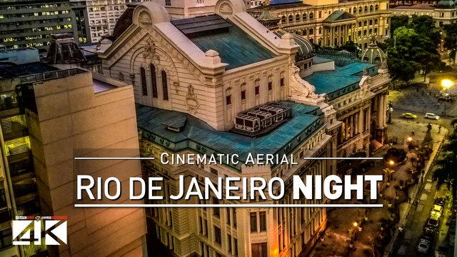【4K】Drone Footage | Rio de Janeiro BY NIGHT 2019 ..:: Cidade Maravilhosa do Brasil