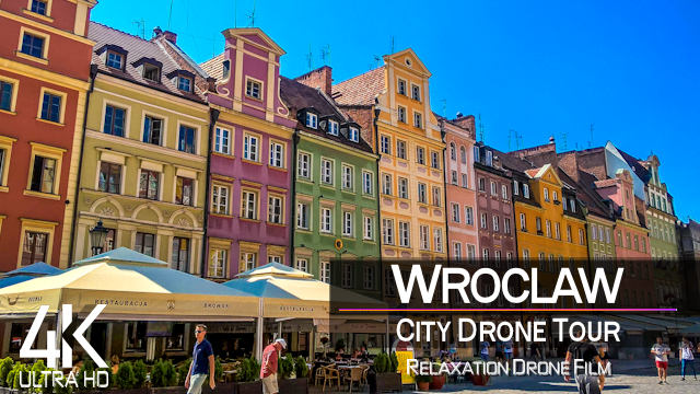 【4K】¼ HOUR DRONE FILM: «Wroclaw - Poland» | Ultra HD | Chillout Music (2160p Ambient UHD TV)