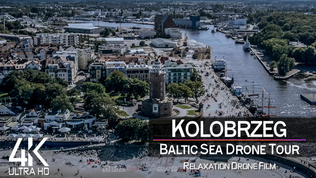 【4K】¼ HOUR DRONE FILM: «Kolobrzeg - Poland» | Ultra HD | Chillout Music (2160p Ambient UHD TV)