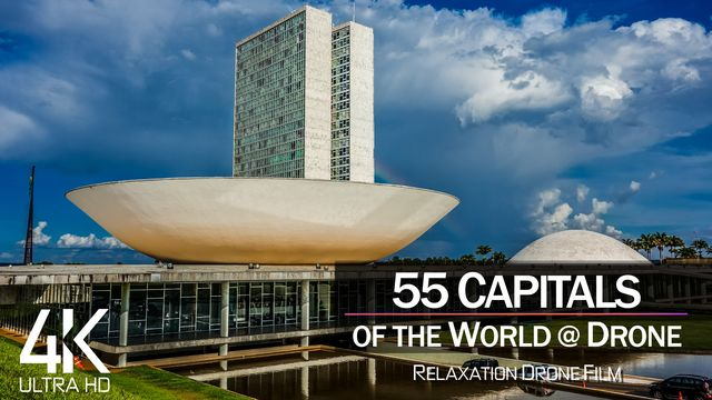 【4K】3 HOUR DRONE FILM: «55 Capitals of the World» | Ultra HD | Chillout (2160p Ambient UHD TV)