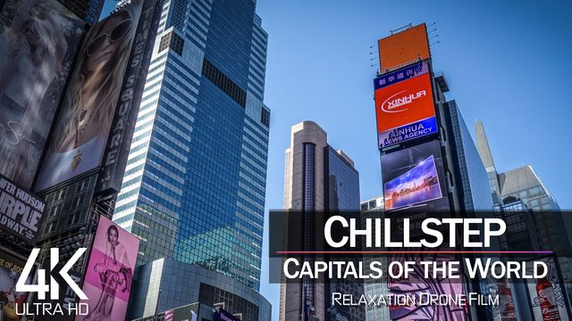 【4K】2 ¾ HOUR DRONE FILM: «Chillstep in 55 Capitals of the World» Ultra HD (for 2160p Ambient UHD TV)