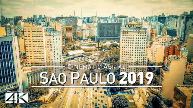 【4K】Drone Footage | SAO PAULO 2019 ..:: Largest City of the Americas